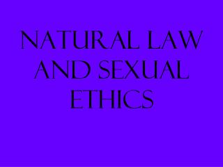Natural Law and Sexual Ethics