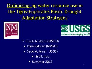Optimizing   ag  water resource use in the Tigris-Euphrates Basin: Drought Adaptation Strategies