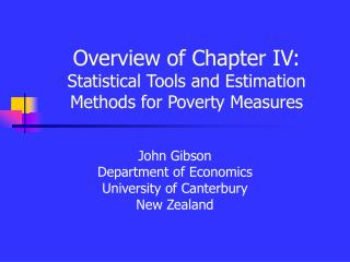 Overview of Chapter IV: Statistical Tools and Estimation Methods for Poverty Measures