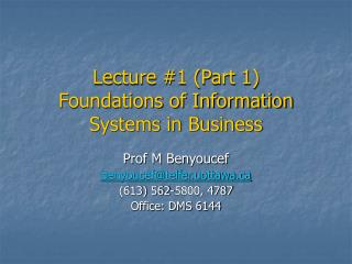Lecture #1 (Part 1) Foundations of Information Systems in Business