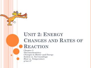 Unit 2: Energy Changes and Rates of Reaction