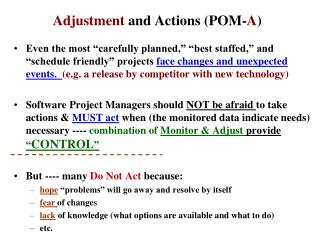 Adjustment  and Actions (POM- A )