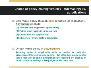 Choice of policy-making vehicles – rulemakings vs. adjudications