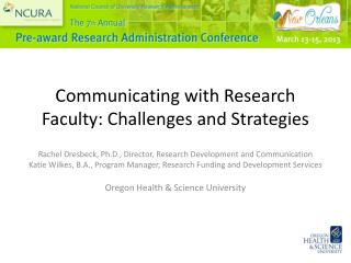 Communicating with Research Faculty: Challenges and Strategies