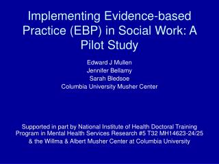 Implementing Evidence-based Practice (EBP) in Social Work: A Pilot Study