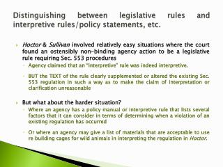Distinguishing between legislative rules and interpretive rules/policy statements, etc.