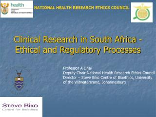 Clinical Research in South Africa - Ethical and Regulatory Processes