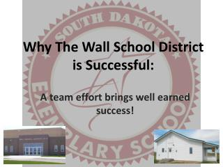 Why The Wall School District is Successful: