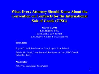 March 6, 2008 Los Angeles, USA International Law Section  Los Angeles County Bar Association