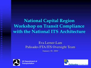National Capital Region Workshop on Transit Compliance with the National ITS Architecture