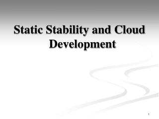 Static Stability and Cloud Development