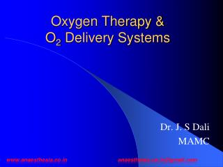 Oxygen Therapy & O 2  Delivery Systems
