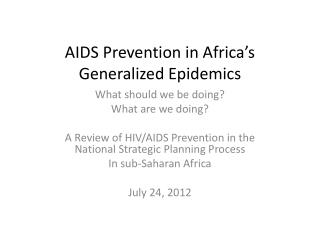 AIDS Prevention in Africa's Generalized Epidemics