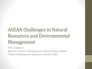 ASEAN Challenges in Natural Resources and Environmental Management