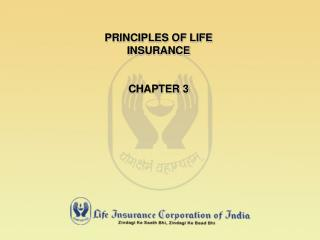PRINCIPLES OF LIFE INSURANCE CHAPTER 3