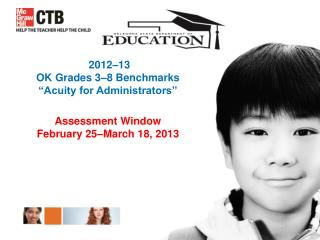 "2012–13 OK Grades 3–8 Benchmarks ""Acuity for Administrators"""