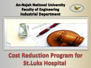 Cost Reduction Program for St.Luks Hospital