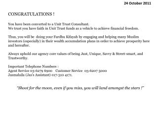 CONGRATULATIONS ! You have been converted to a Unit Trust Consultant.