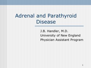 Adrenal and Parathyroid Disease