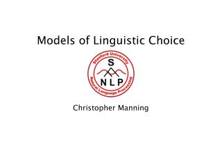 Models of Linguistic Choice