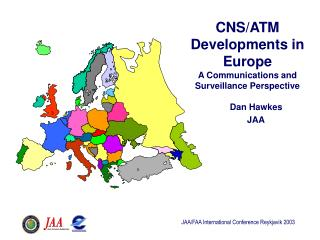CNS/ATM Developments in Europe A Communications and Surveillance Perspective