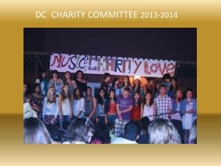 DC  CHARITY COMMITTEE  2013-2014