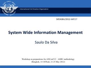 System Wide Information Management