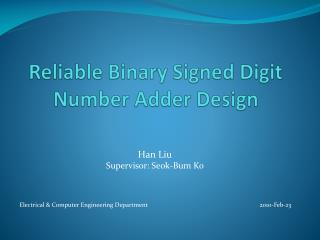 Reliable Binary Signed Digit Number Adder Design