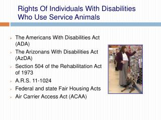 Rights Of Individuals With Disabilities Who Use Service Animals