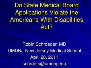 Do State Medical Board Applications Violate the Americans With Disabilities Act?