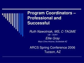 Program Coordinators – Professional and Successful