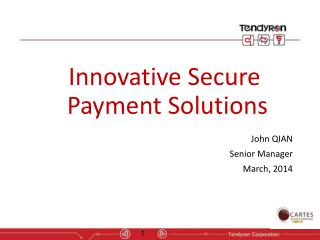 Innovative Secure  Payment Solutions