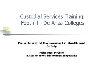 Custodial Services Training   Foothill - De Anza Colleges