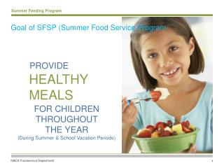 Goal of SFSP (Summer Food Service Program