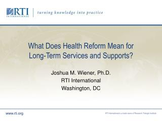 What Does Health Reform Mean for Long-Term Services and Supports?