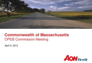 Commonwealth of Massachusetts OPEB Commission Meeting