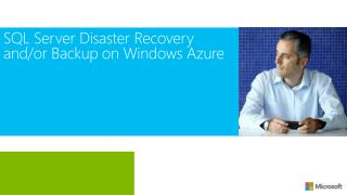 SQL Server Disaster Recovery and/or Backup on Windows Azure