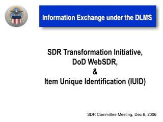 Information Exchange under the DLMS