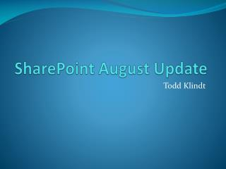 SharePoint August Update