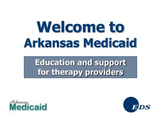 Welcome to  Arkansas Medicaid