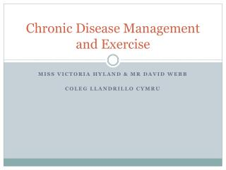 Chronic Disease Management and Exercise