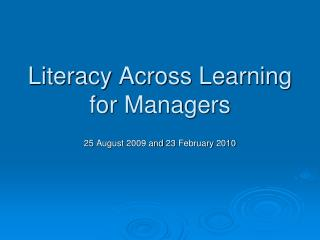 Literacy Across Learning for Managers