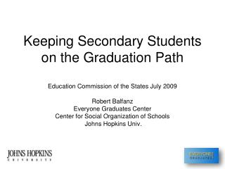 Keeping Secondary Students on the Graduation Path