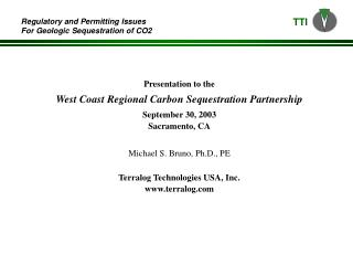 Presentation to the  West Coast Regional Carbon Sequestration Partnership September 30, 2003