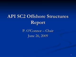 API SC2 Offshore Structures Report