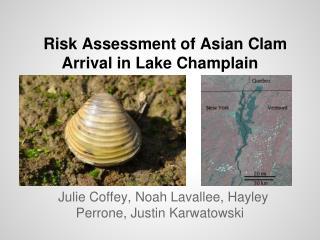 Risk Assessment of Asian Clam Arrival in Lake Champlain