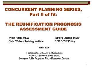 CONCURRENT PLANNING SERIES, Part II of IV: THE REUNIFICATION PROGNOSIS ASSESSMENT GUIDE