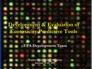 Development & Evaluation of Ecotoxicity Predictive Tools