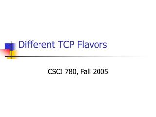 Different TCP Flavors