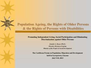 Population Ageing, the Rights of Older Persons & the Rights of Persons with Disabilities